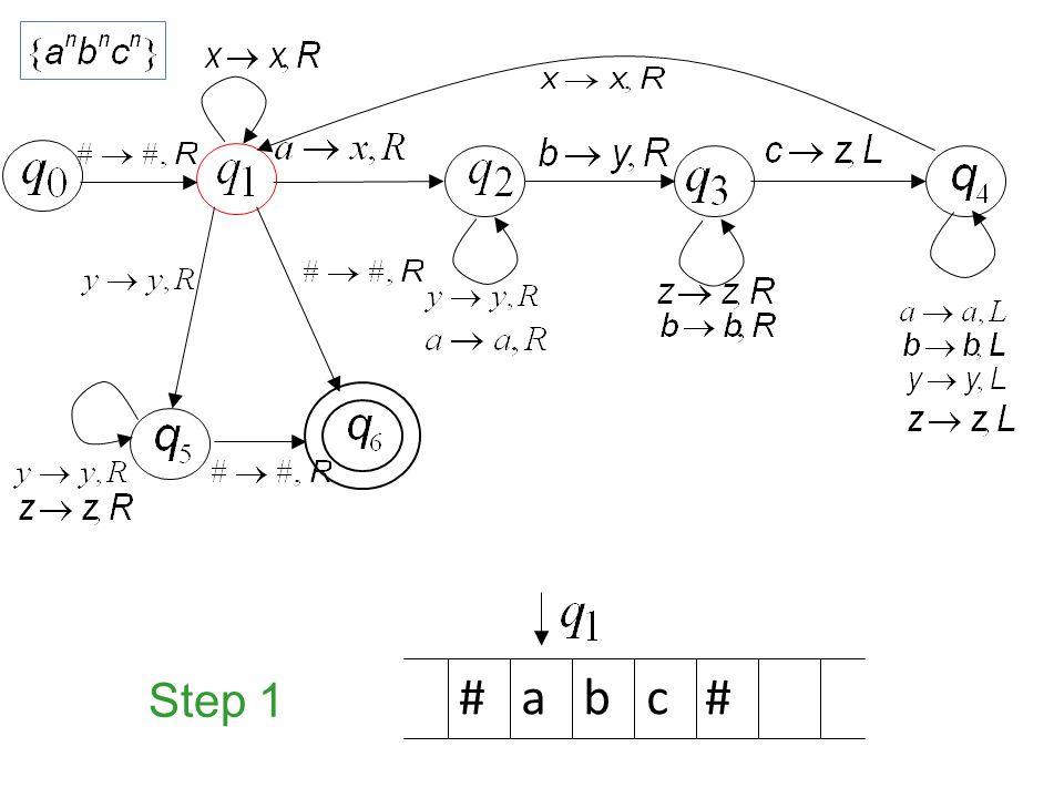 Step 1 # a b c #