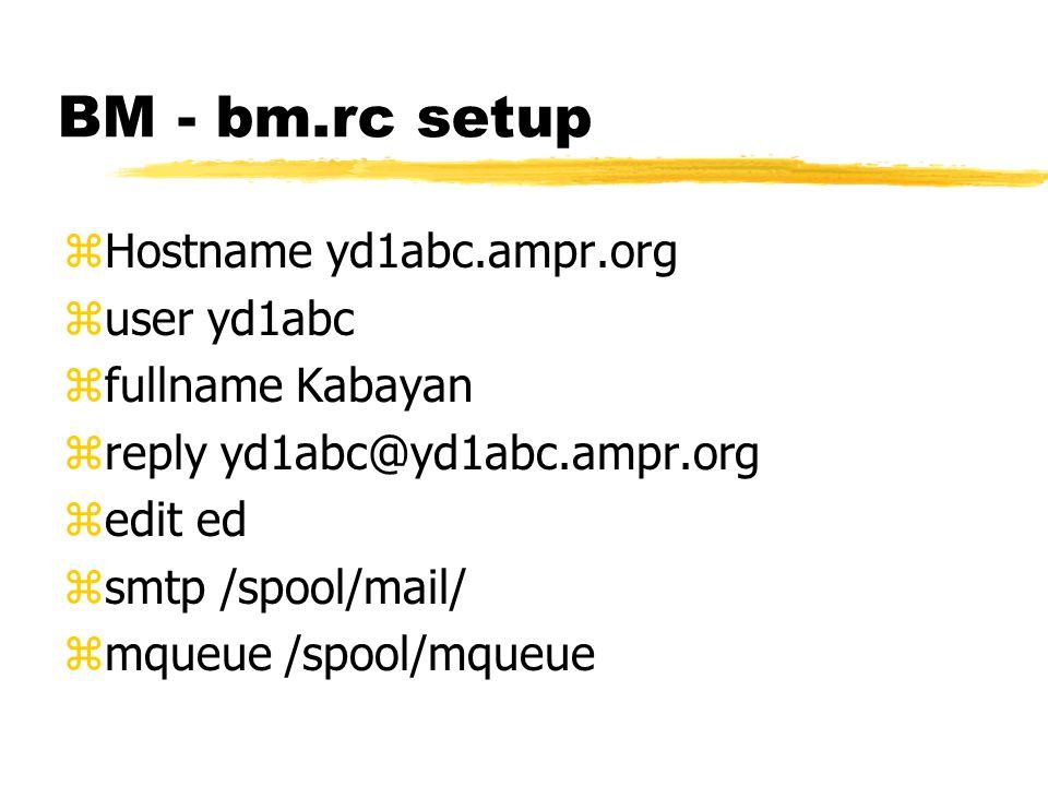 BM - DOS setup zSetup BMRC = a:/bm.rc zSetup MAILER = a:/bm.exe
