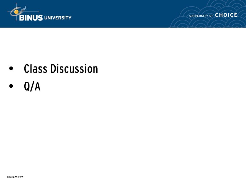 Bina Nusantara Class Discussion Q/A