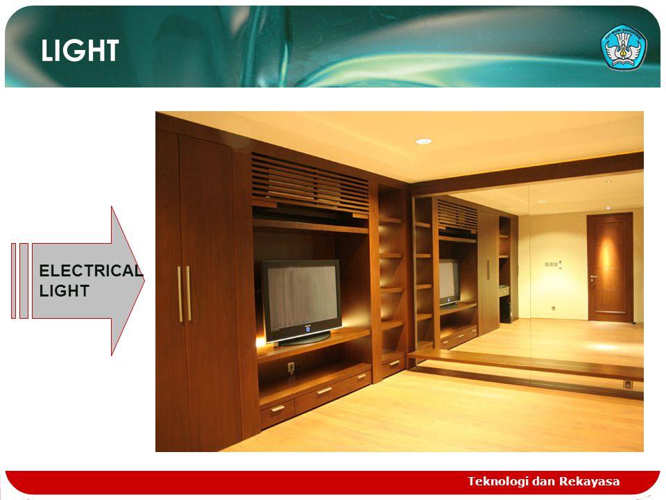 Teknologi dan Rekayasa LIGHT ELECTRICAL LIGHT