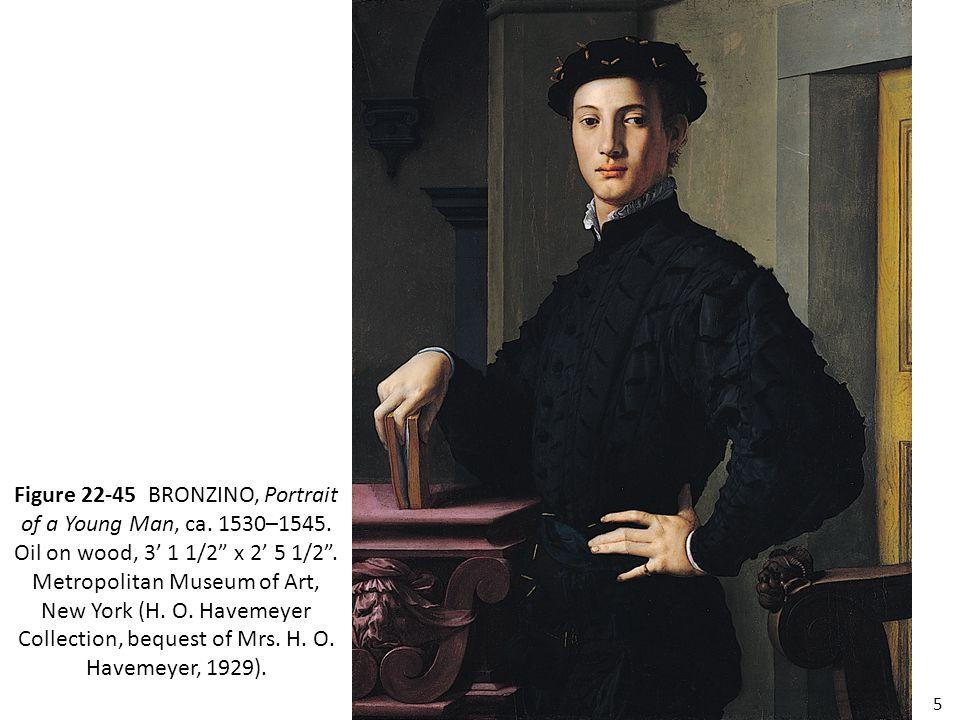 "5 Figure 22-45 BRONZINO, Portrait of a Young Man, ca. 1530–1545. Oil on wood, 3' 1 1/2"" x 2' 5 1/2"". Metropolitan Museum of Art, New York (H. O. Havem"