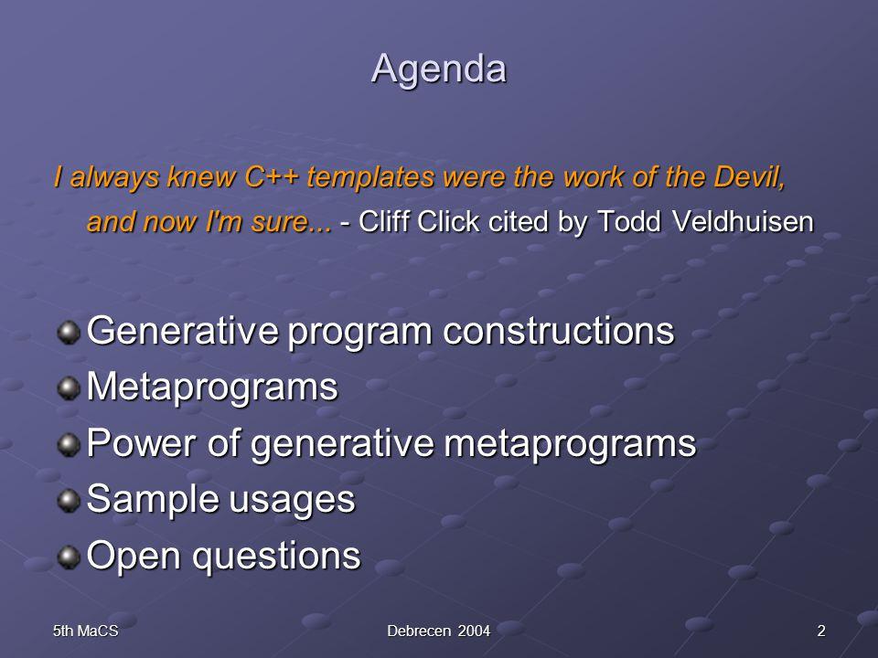 135th MaCSDebrecen 2004 C++ Class Templates 3.Partial specialization template class C { //...