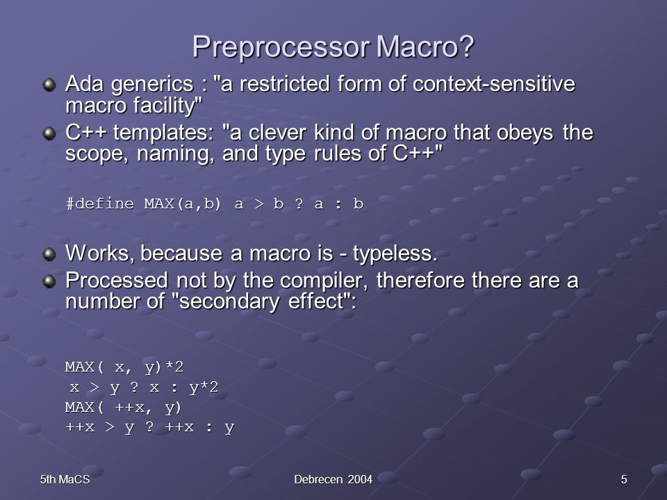 165th MaCSDebrecen 2004 The Factorial example int factorial( int n) { return (n==0) .