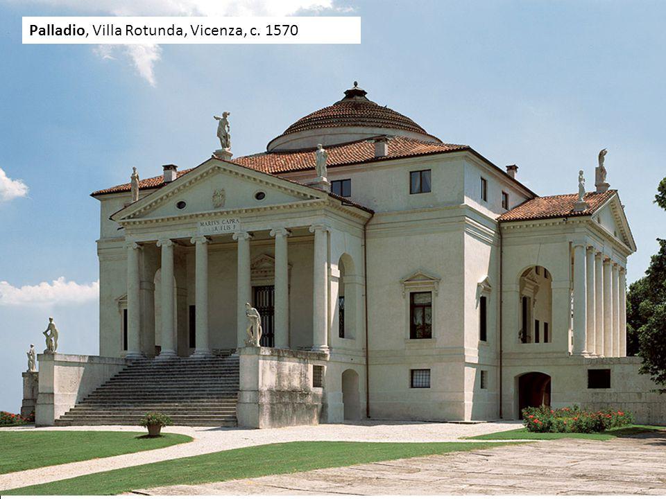 Palladio, Villa Rotunda, Vicenza, c. 1570