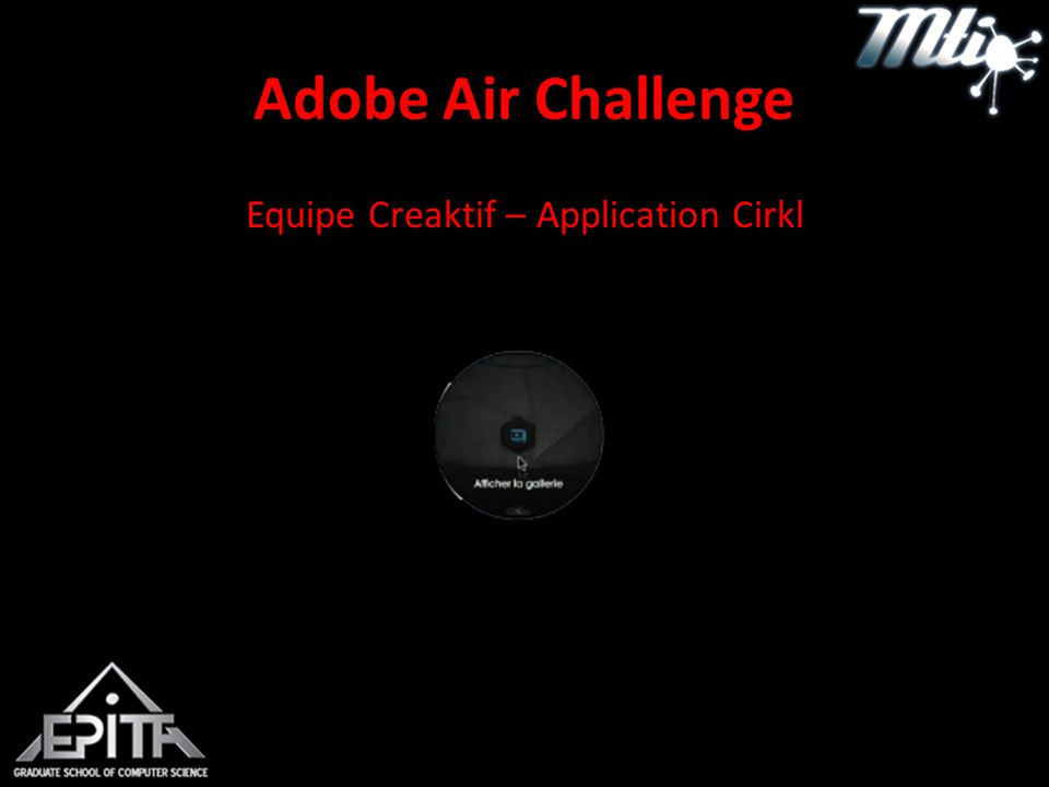 Adobe Air Challenge Equipe Creaktif – Application Cirkl