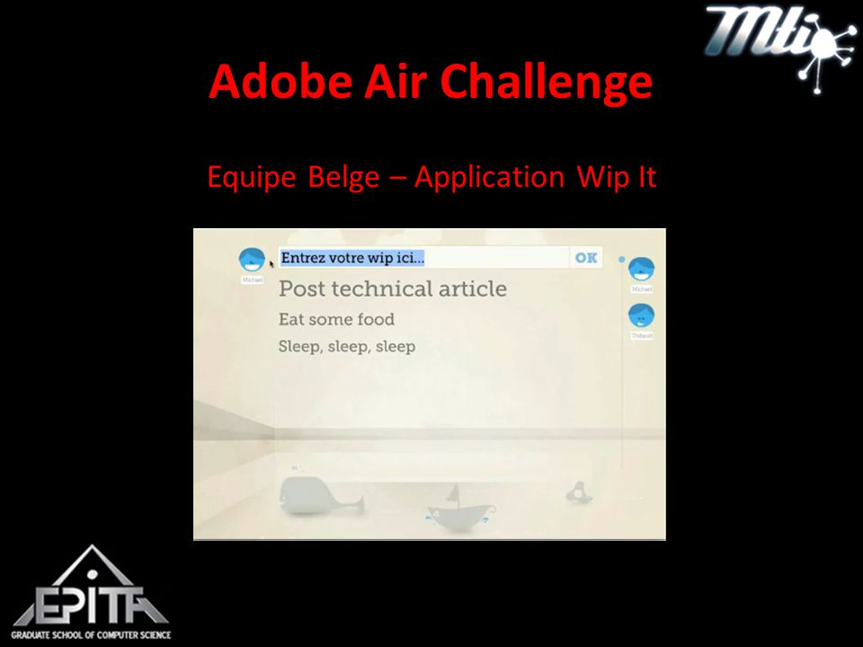 Adobe Air Challenge Equipe Belge – Application Wip It