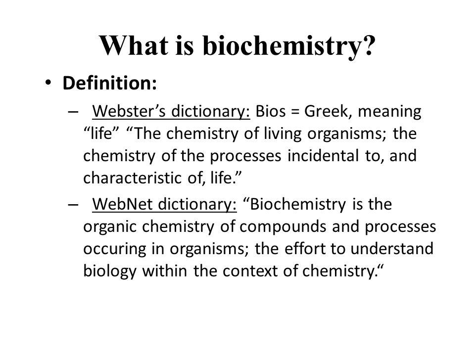What is biochemistry.