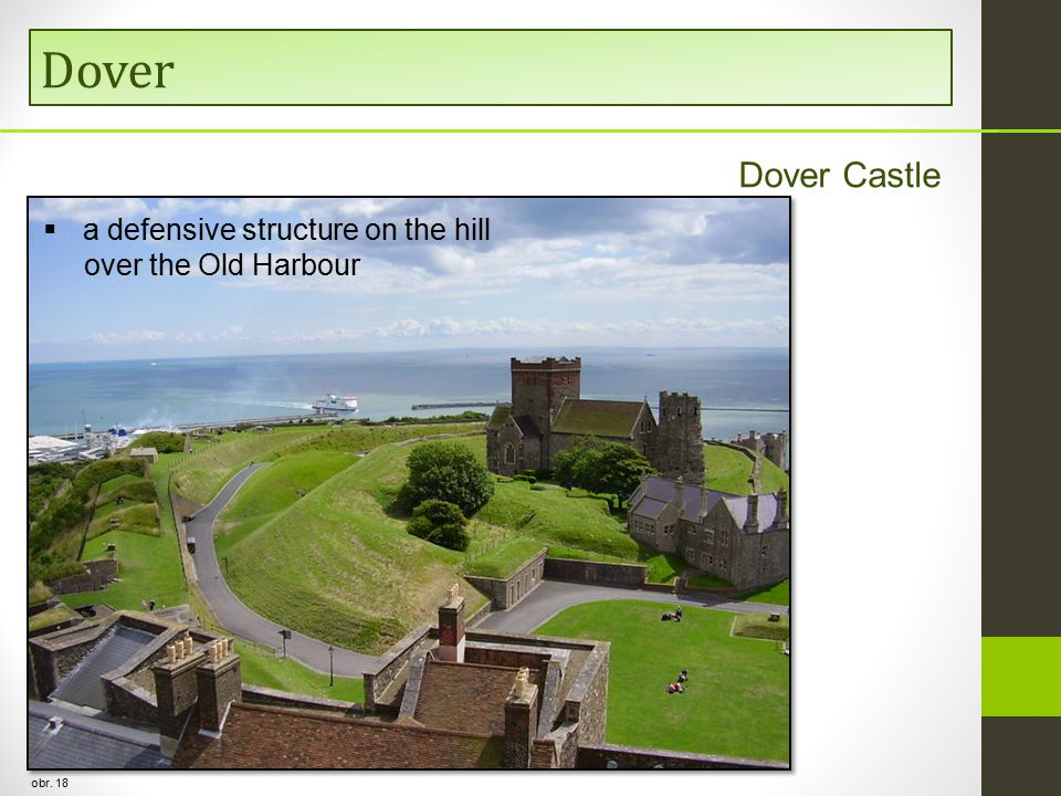 Dover obr. 18  a defensive structure on the hill over the Old Harbour Dover Castle