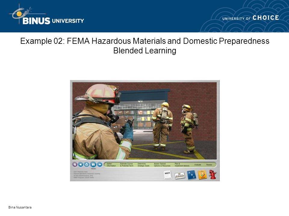 Bina Nusantara Example 02: FEMA Hazardous Materials and Domestic Preparedness Blended Learning