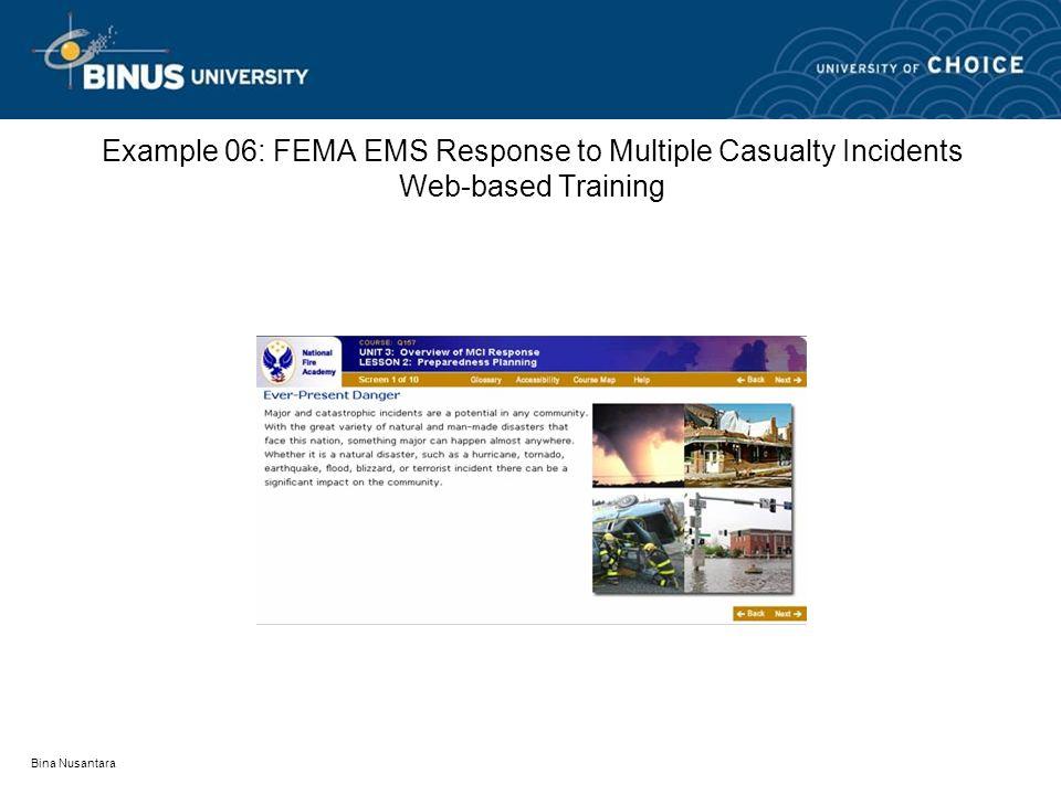 Bina Nusantara Example 06: FEMA EMS Response to Multiple Casualty Incidents Web-based Training