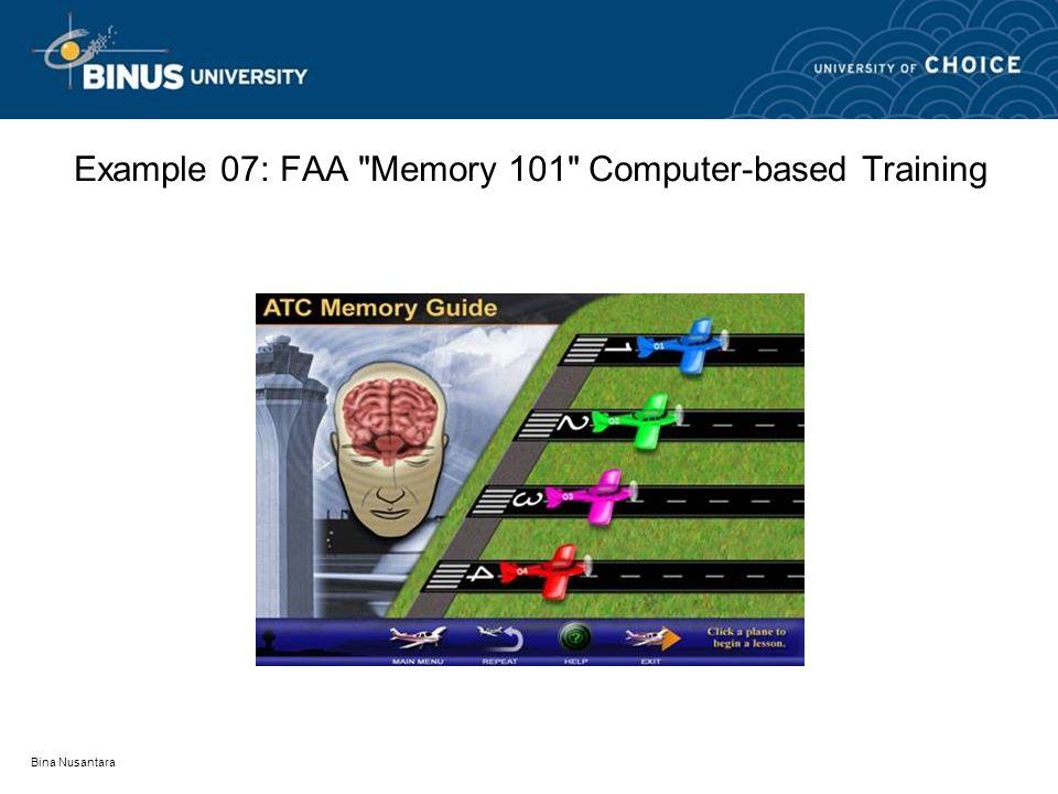 Bina Nusantara Example 07: FAA Memory 101 Computer-based Training