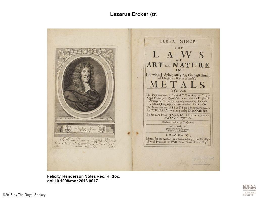 Lazarus Ercker (tr. Felicity Henderson Notes Rec.