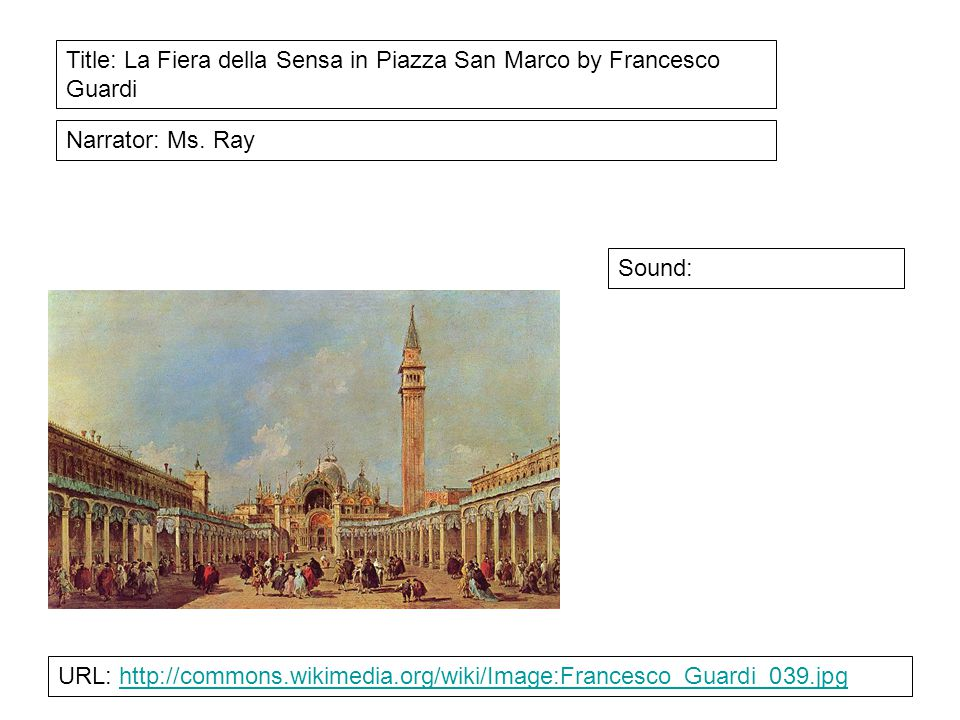 Title: La Fiera della Sensa in Piazza San Marco by Francesco Guardi Narrator: Ms.