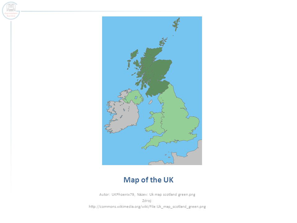 Map of the UK Autor: UKPhoenix79, Název: Uk map scotland green.png Zdroj: http://commons.wikimedia.org/wiki/File:Uk_map_scotland_green.png