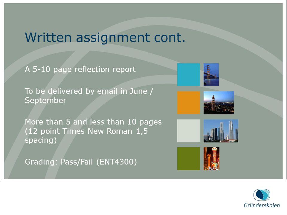 Written assignment cont.