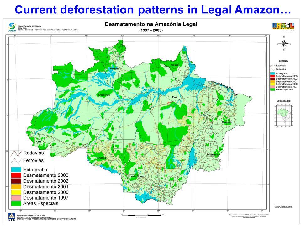Current deforestation patterns in Legal Amazon…
