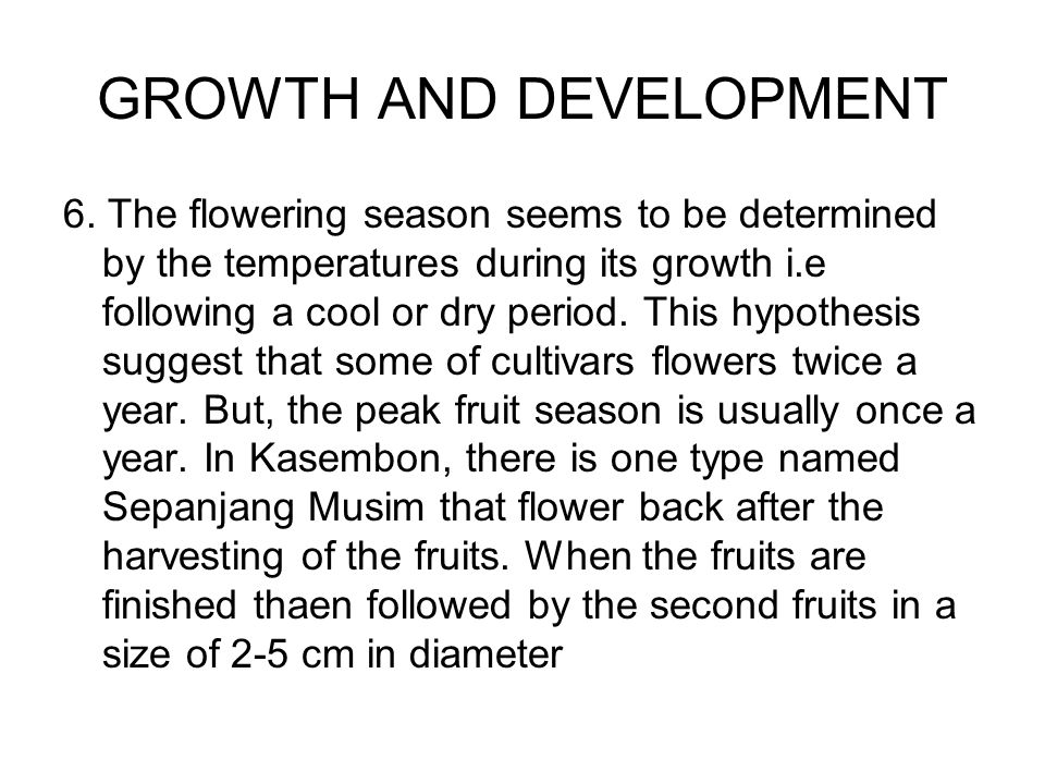 GROWTH AND DEVELOPMENT 6.