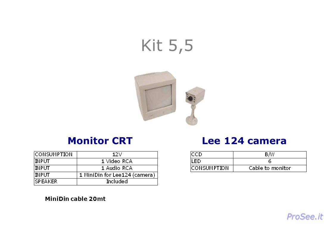 Kit 5,5 Monitor CRTLee 124 camera MiniDin cable 20mt ProSee.it