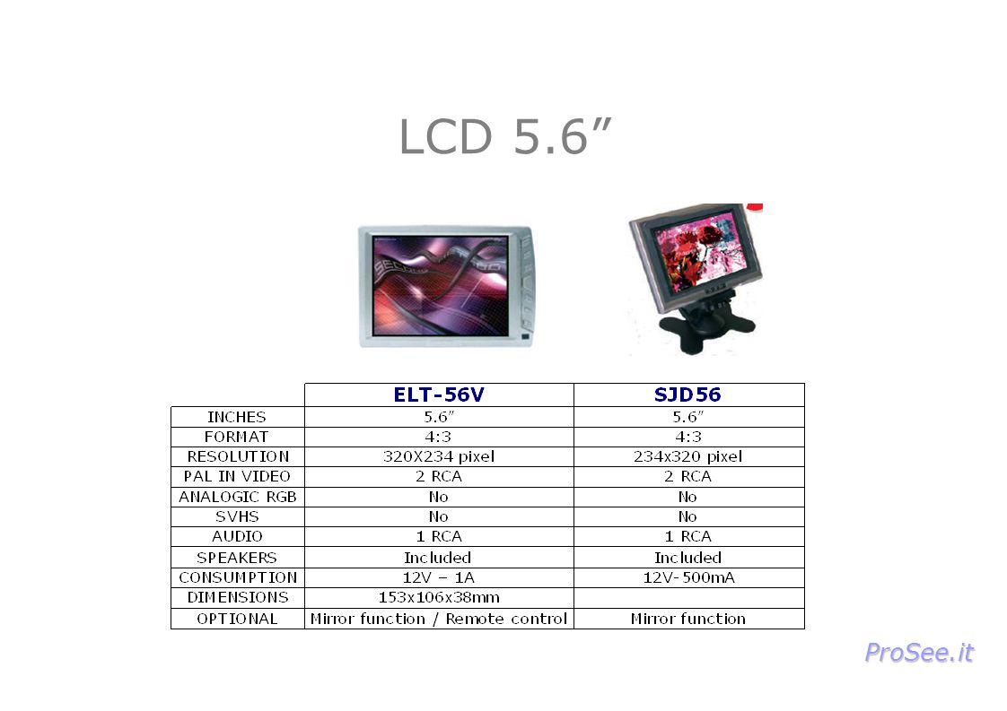 LCD 5.6 ProSee.it