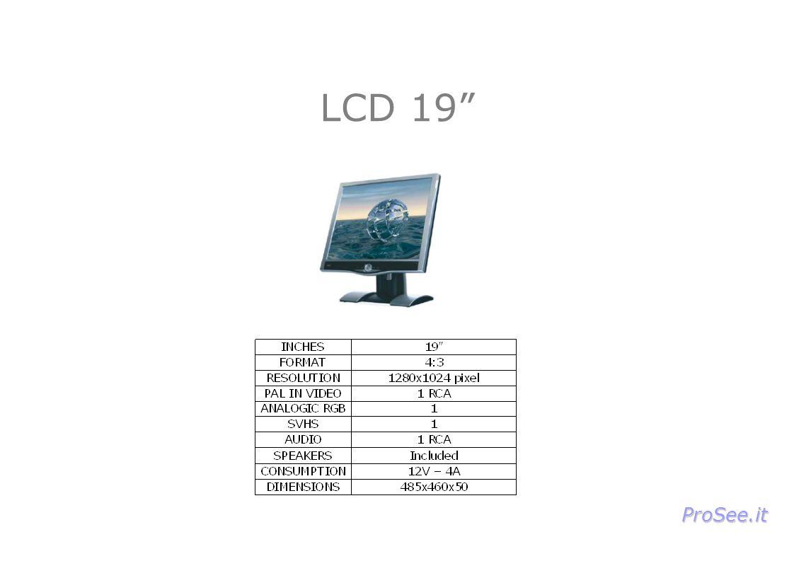 LCD 19 ProSee.it