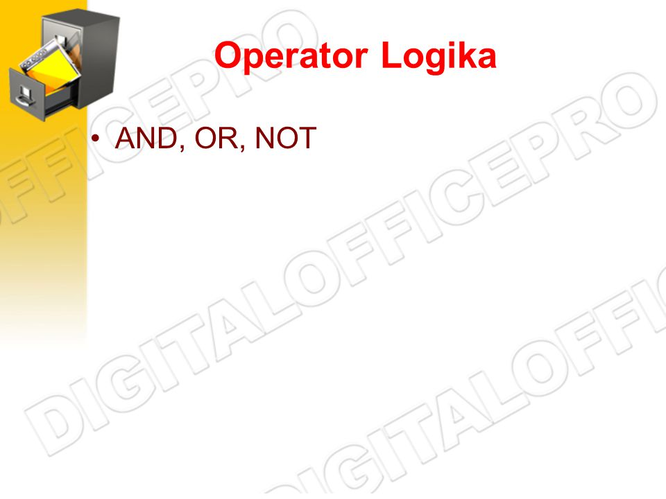 Operator Logika AND, OR, NOT
