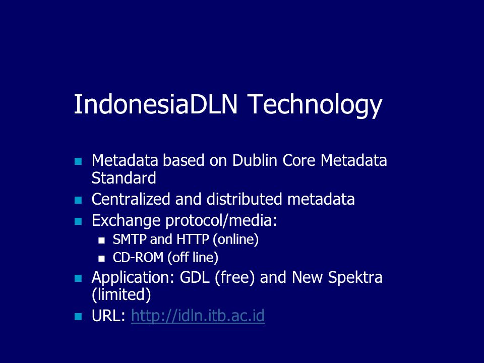 IndonesiaDLN Members Pre/School Universities Research Institution NGO Government Religion Organization etc