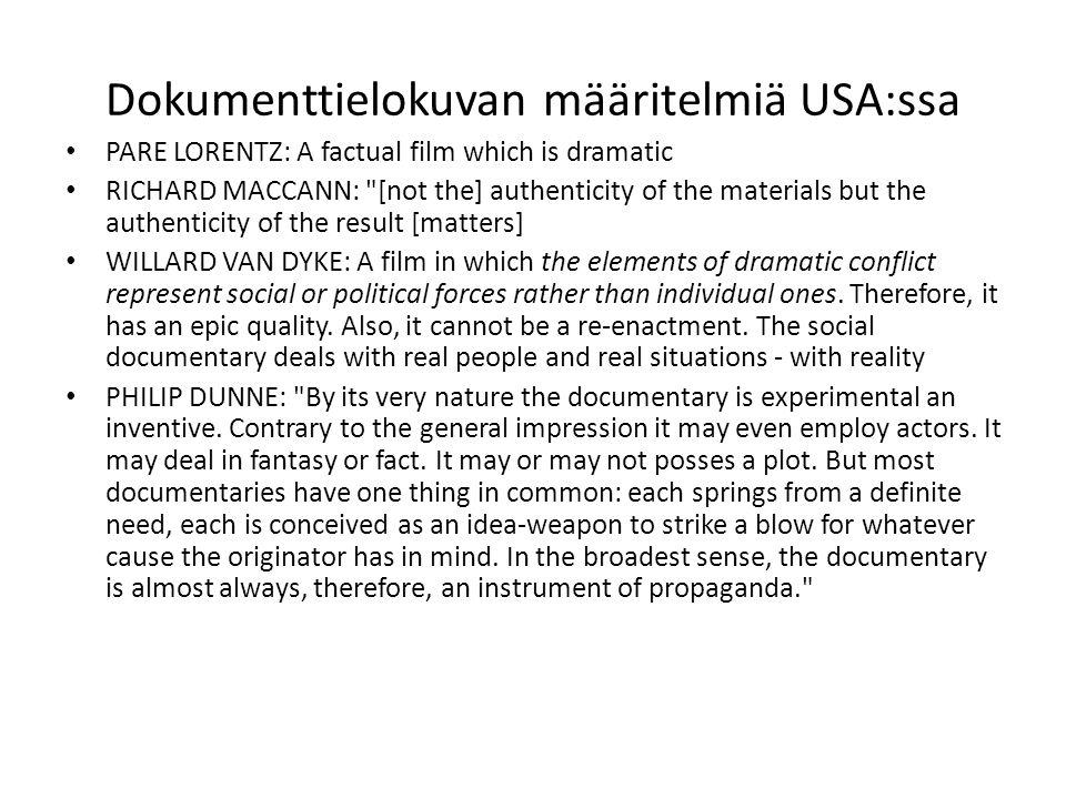 World Union of Documentaryn määritelmä (1948)...
