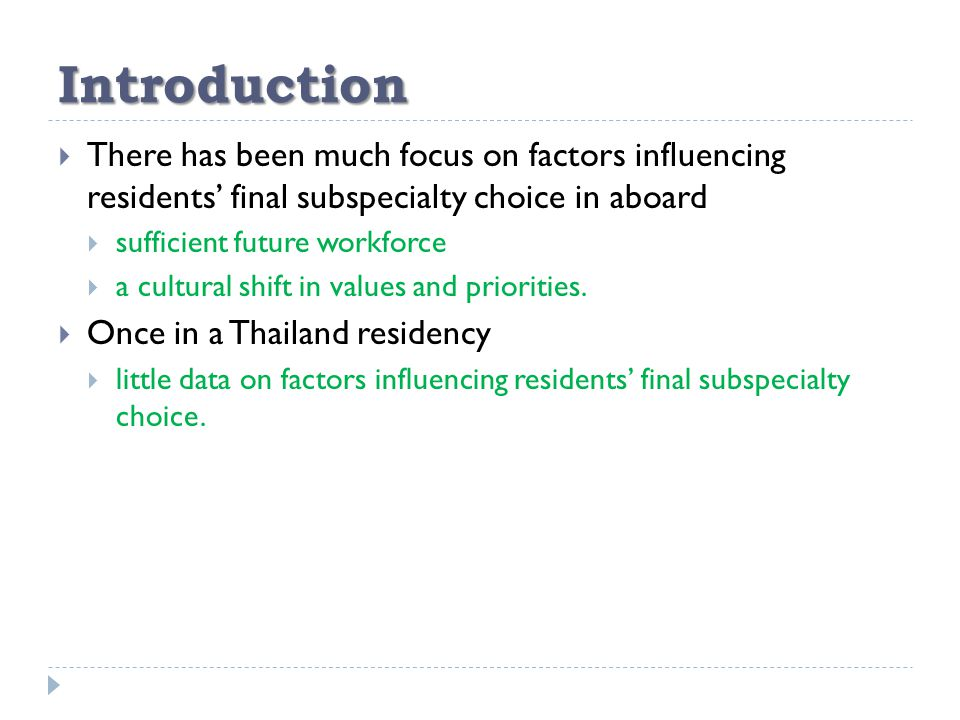 Introduction  There has been much focus on factors influencing residents' final subspecialty choice in aboard  sufficient future workforce  a cultural shift in values and priorities.