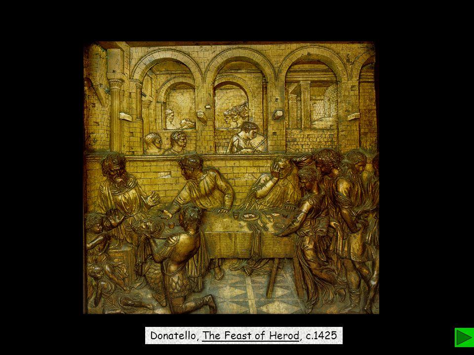 Donatello, The Feast of Herod, c.1425