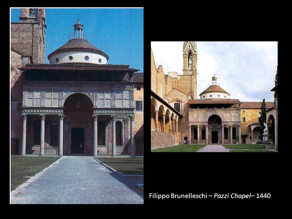 Filippo Brunelleschi – Pazzi Chapel– 1440