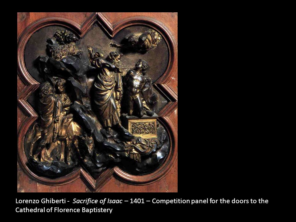 Lorenzo Ghiberti - Sacrifice of Isaac – 1401 – Competition panel for the doors to the Cathedral of Florence Baptistery