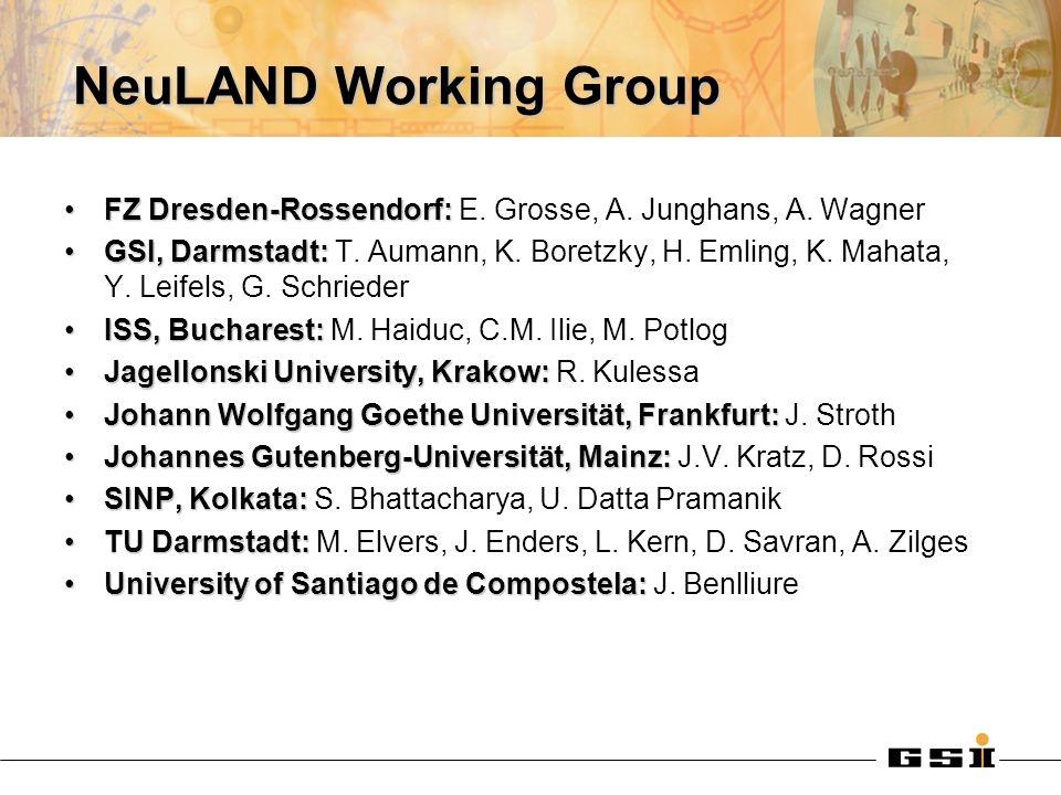 NeuLAND Working Group FZ Dresden-Rossendorf:FZ Dresden-Rossendorf: E.