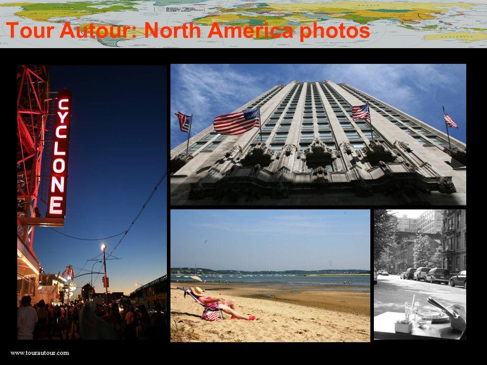 www.tourautour.com Tour Autour: North America photos