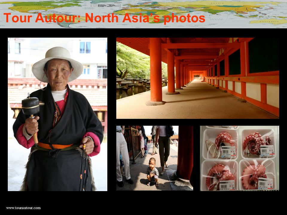 www.tourautour.com Tour Autour: North Asia's photos