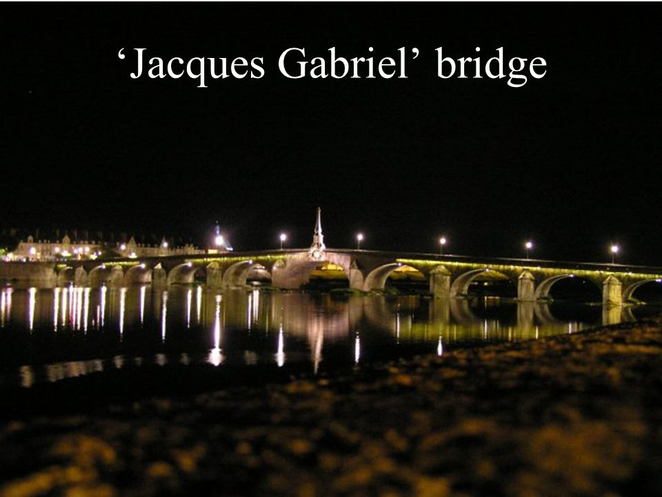'Jacques Gabriel' bridge