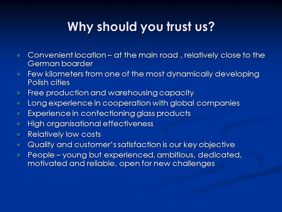 Why should you trust us.