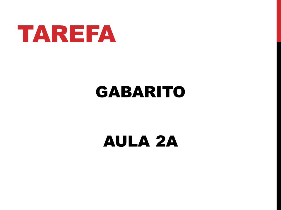 TAREFA GABARITO AULA 2A