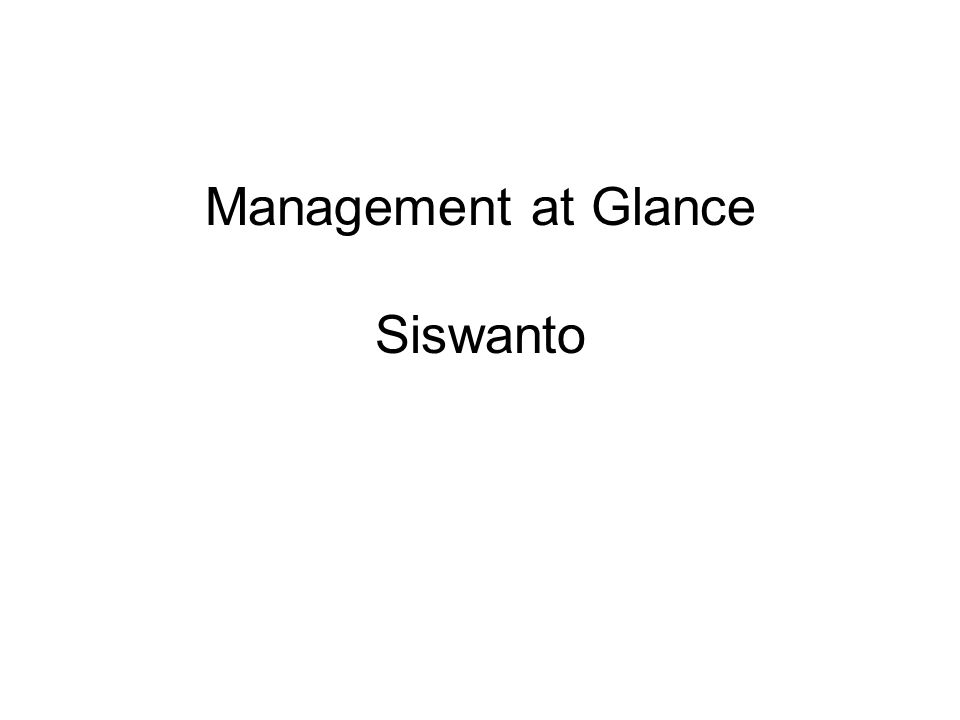 Management at Glance Siswanto