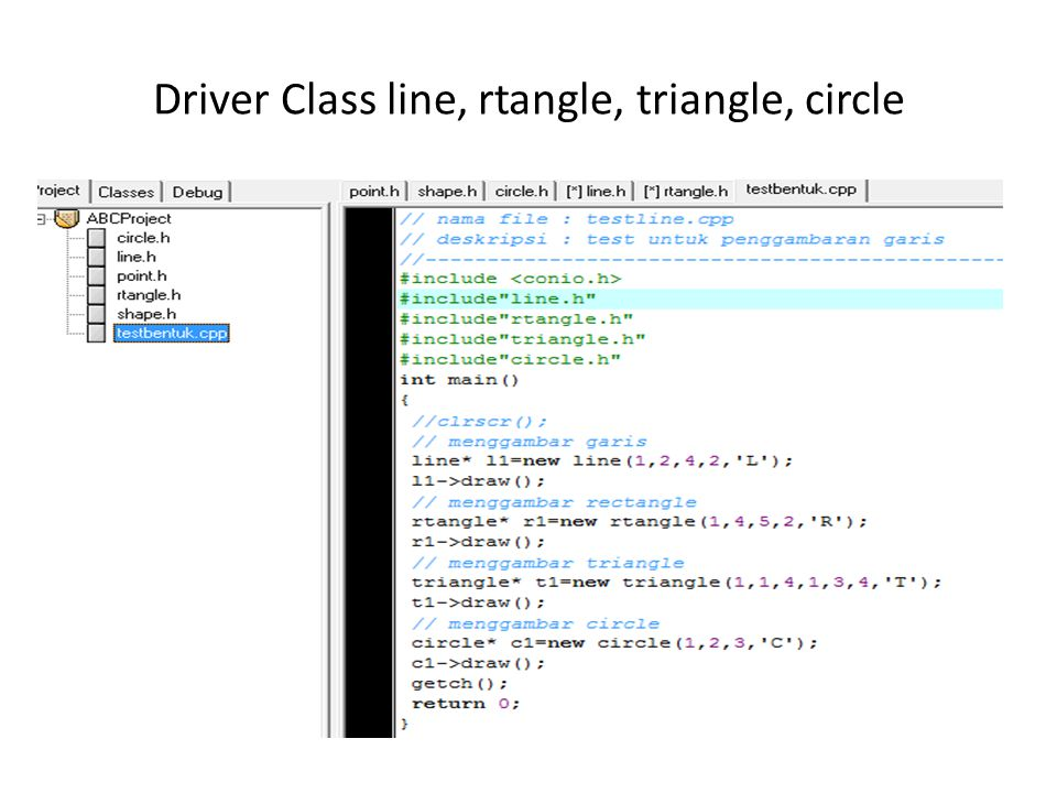 Driver Class line, rtangle, triangle, circle