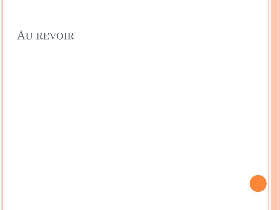 A U REVOIR