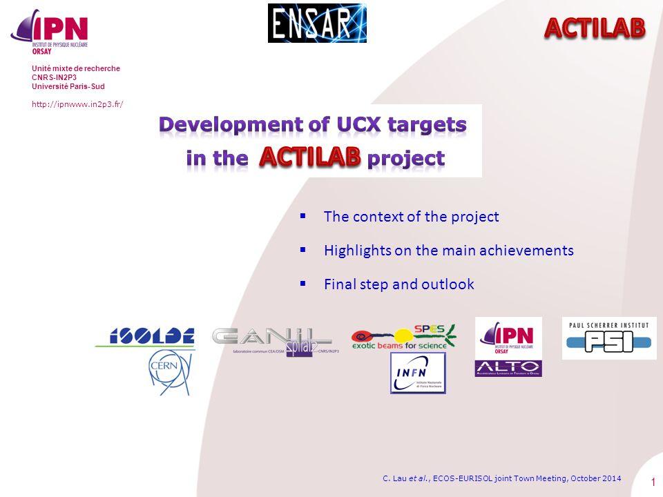 1 Unité mixte de recherche CNRS-IN2P3 Université Paris-Sud http://ipnwww.in2p3.fr/ C.