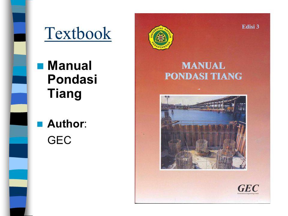 Textbook Manual Pondasi Tiang Author: GEC