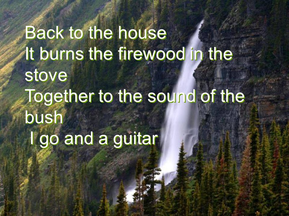 http://www.wmnett.com.br Back to the house It burns the firewood in the stove Together to the sound of the bush I go and a guitar Back to the house It burns the firewood in the stove Together to the sound of the bush I go and a guitar