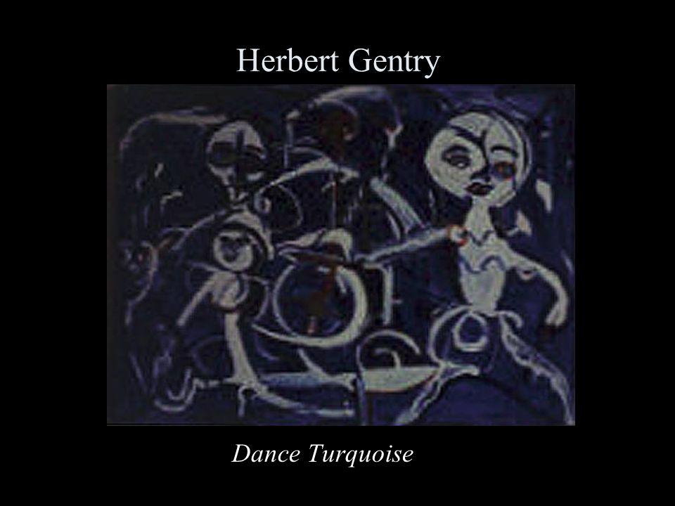 Herbert Gentry Dance Turquoise