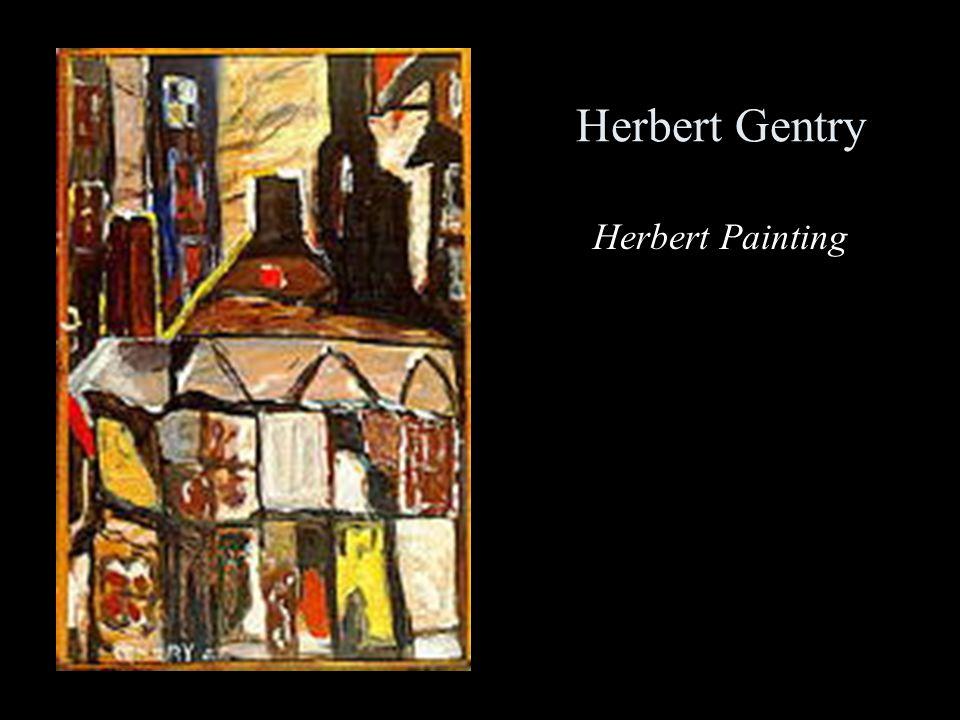 Herbert Gentry Herbert Painting