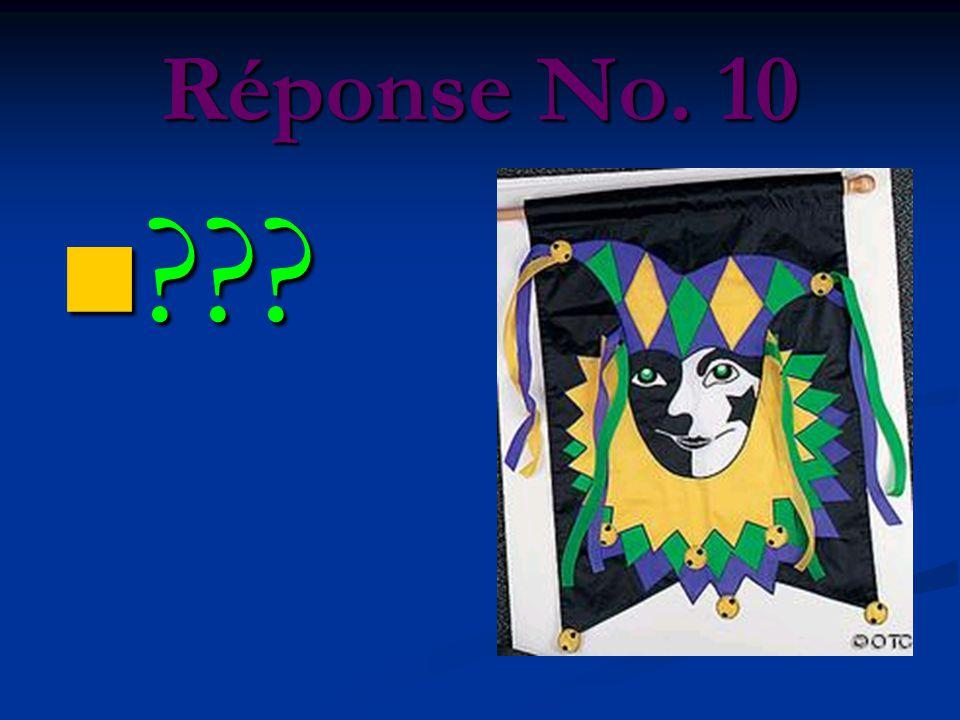 Réponse No. 10