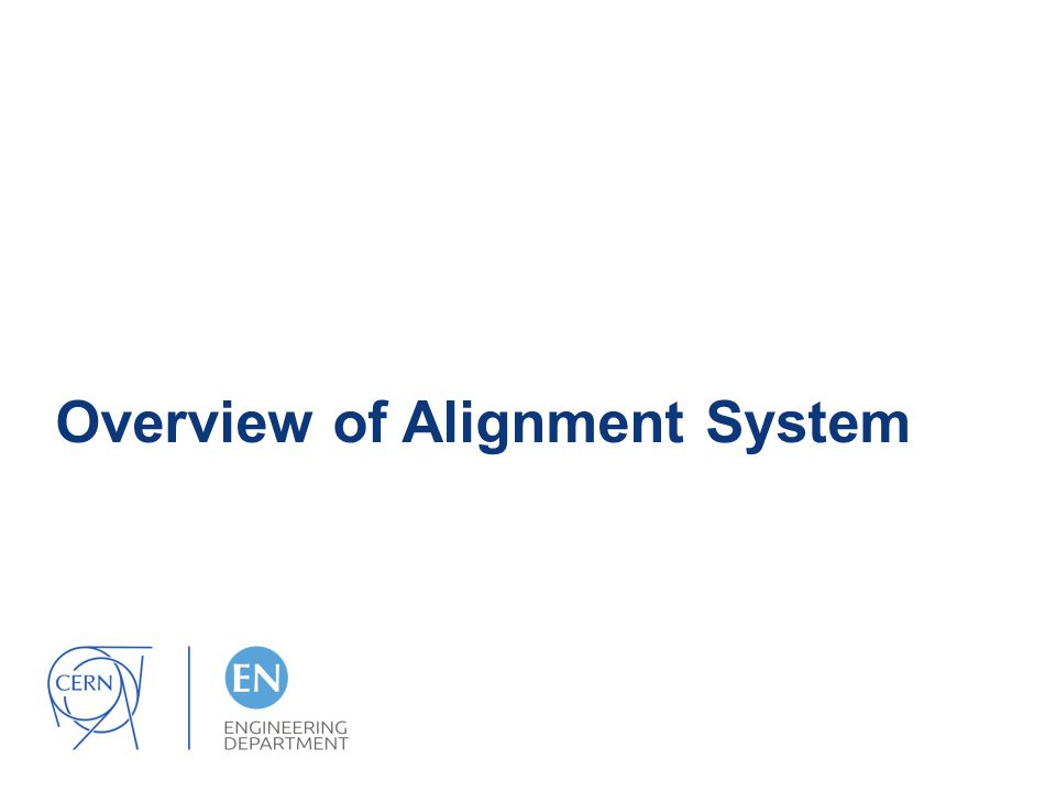Overview of Alignment System