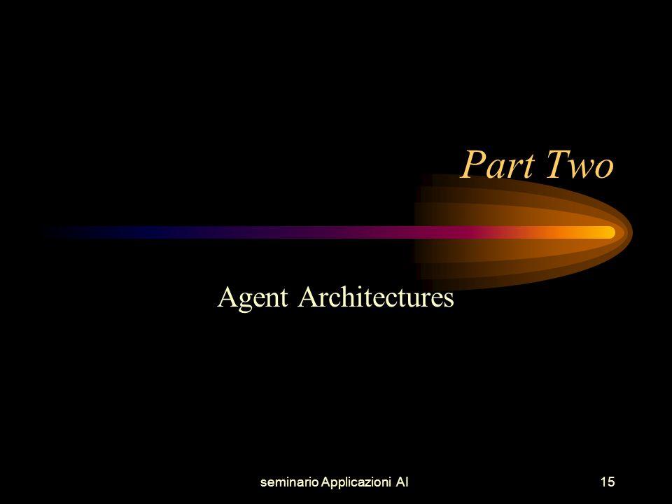 seminario Applicazioni AI15 Part Two Agent Architectures