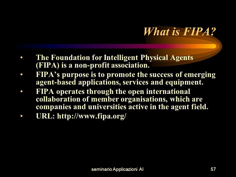 seminario Applicazioni AI57 What is FIPA.