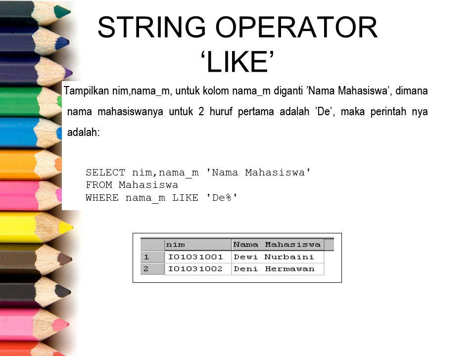 STRING OPERATOR 'LIKE'